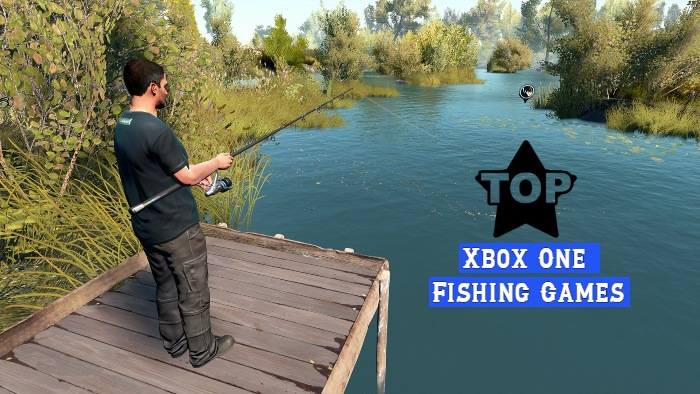 best fishing games on Xbox One